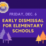 Graphic to announce an early dismissal on Friday, 12/6