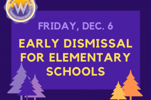 Early dismissal for elementary schools on Friday, Dec. 6
