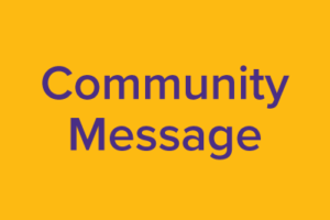 Community Message – Incident