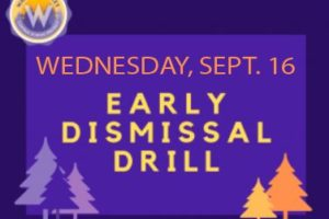 Emergency Dismissal Drill coming up -> Wednesday, September 16